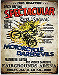 Spectacular Motorcycle Daredevils steel sign (st)
